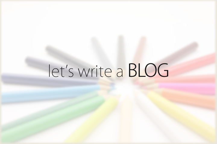 Let's write a BLOG